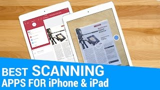 Best Scanner Apps for iPhone & iPad Video