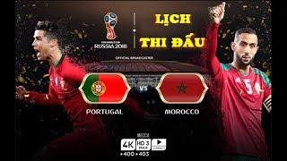 Lịch thi đấu World Cup 2018 HÔM NAY (20/6): Chờ Ronaldo BẮN NÁT Ma rốc, Tây Ban Nha vs Iran
