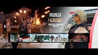 Video Secreto El Famoso Biberon - La Rumba (Video Oficial) download MP3, 3GP, MP4, WEBM, AVI, FLV Oktober 2018
