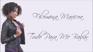 Filomena Maricoa - Tudo para me babar - Letra [2016]