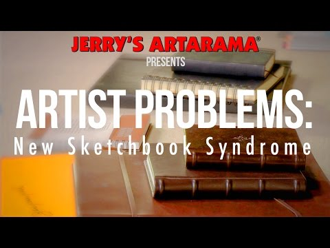 Artist Problems - New Sketchbook Syndrome