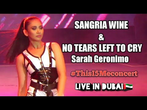 Sarah Geronimo - SANGRIA WINE & NO TEARS LEFT TO CRY  | This I5 Me concert in Dubai🇦🇪 Part 8