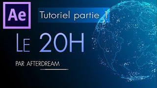 JT 20H - Tutoriel [1/2] After Effect - Trapcode Form