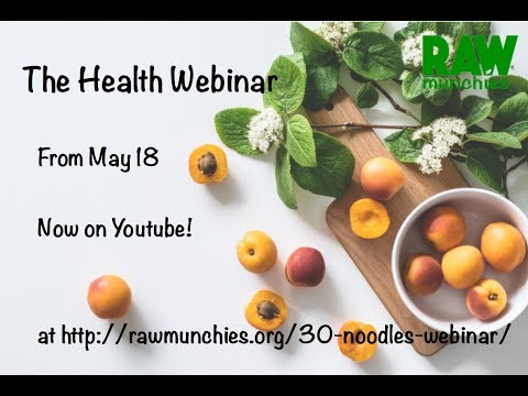 Raw Vegan Health Webinar 18 May 12:00 EST