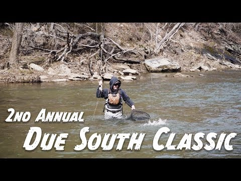 The Due South Classic | 2nd Annual | Fly Fishing Tournament
