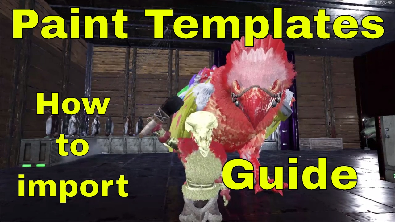 ark template guide how to bring paint templates into ark tips
