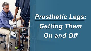 Donning and Doffing a Prosthetic Limb - Prosthetic Training: Episode 4