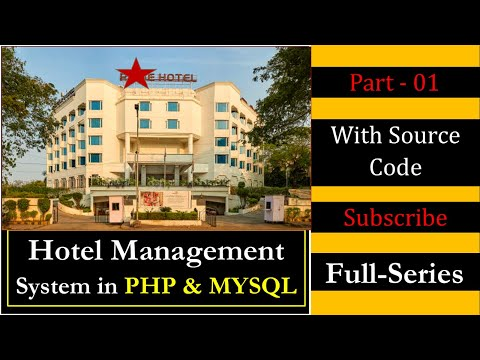 Hotel Management System Project In PHP And MYSQL In Hindi (Part-01)