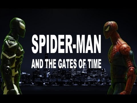 SPIDER MAN AND THE GATES OF TIME (Stop Motion Film)