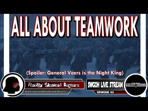 SWGOH Live Stream Episode 62: All About Teamwork | Star Wars: Galaxy of Heroes #swgoh
