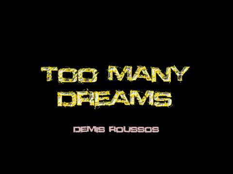 Demis Roussos - Too many Dreams (High Quality)