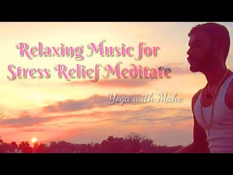 Relaxing Music for Stress Relief | Calm Music for Meditation | Sleep - Healing Therapy Yoga