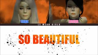LE MEAN GIRLS '레민걼' - So Beautiful (Color Coded Lyrics)