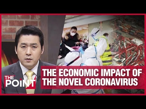 [The Point] What is the economic impact of the novel coronavirus?