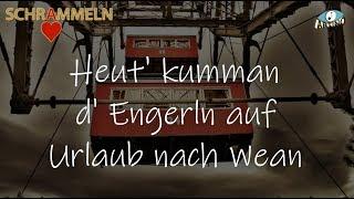 Heut' kumman d'Engerln auf Urlaub nach Wean, Wienerlied, Herz-AS Schrammeln, Artino-Wien Sergey-Wien