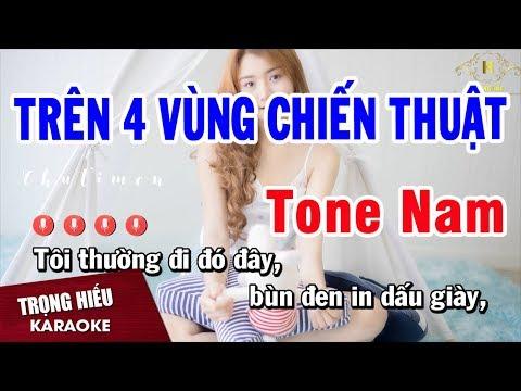 Karaoke Trên Bốn Vùng Chiến Thuật Tone Nam Nhạc Sống Âm Thanh Chuẩn | Trọng Hiếu