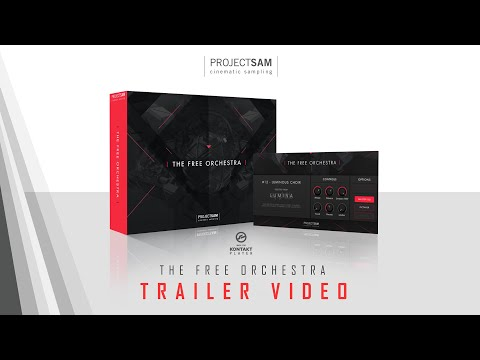The Free Orchestra by ProjectSAM - Now For Kontakt Player