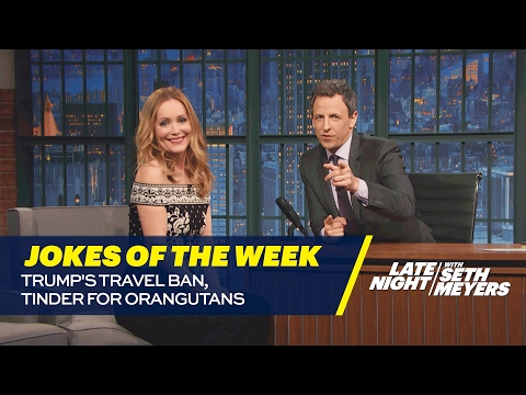 Seth's Favorite Jokes of the Week: Trump's Travel Ban, Tinder for Orangutans
