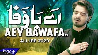 Aey Bawafa   Ali Jee   2020   1442
