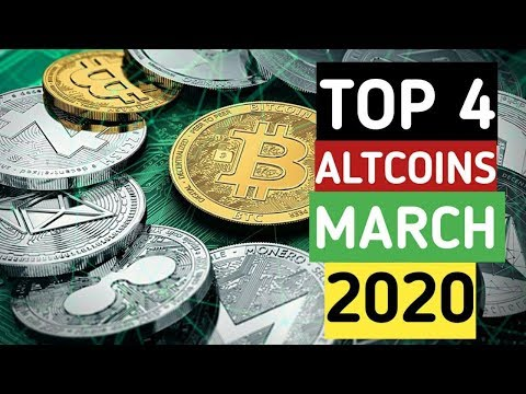 Top 4 AltCoins For March 2020 | Top Coins To Watch In 2020 | Top Altcoins Set To Explode 🚀 in 2020 📈