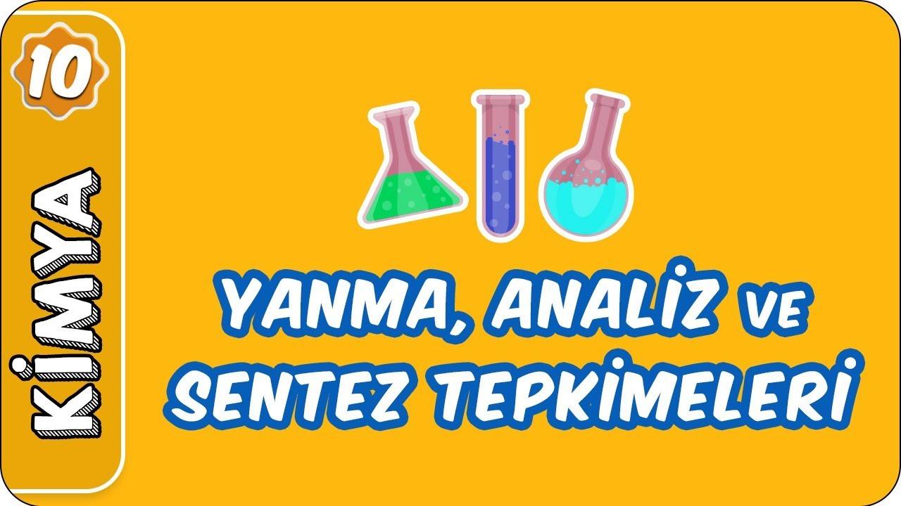Yanma, Analiz ve Sentez Tepkimeleri | 10. Sınıf Kimya