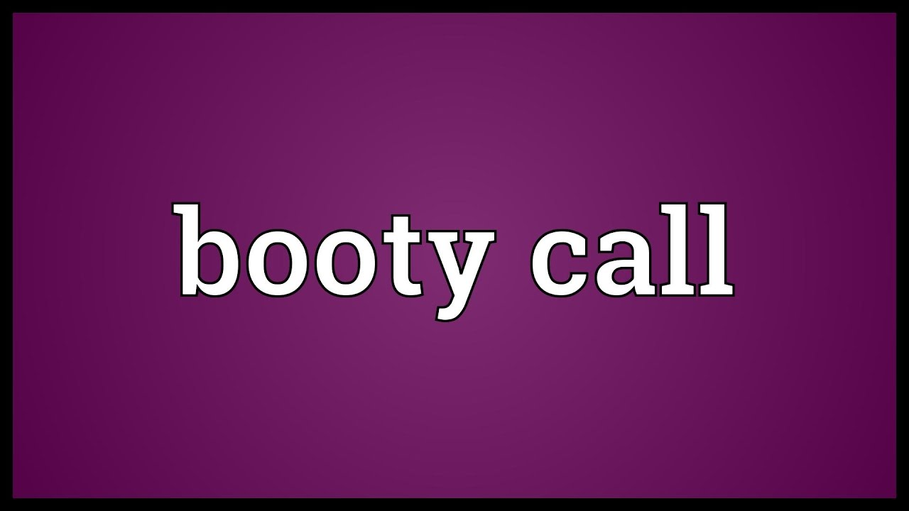 What means booty call