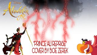 "Cover images Disney's Aladdin Jr (2019): ""Prince Ali Reprise"" (Jafar's Song) Cover By Boe Zerek."