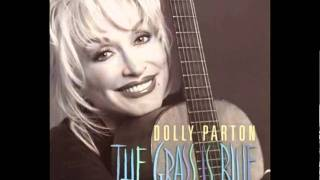 Dolly Parton - Silver Dagger - The Grass Is Blue
