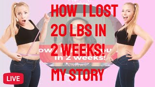 NO DIET , NO EXERCISE! LOSE WEIGHT SUPER FAST! my weight loss journey. I lost 20 pounds in 14 days!