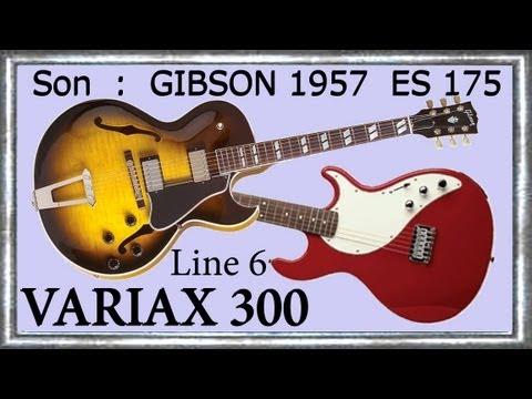 VARIAX 300 Demo ES 175 GIBSON 1957 LINE 6 guitare improvisation Jazz BLUESETTE Jean-Luc LACHENAUD