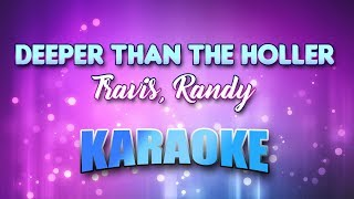 Travis, Randy - Deeper Than The Holler (Karaoke & Lyrics)