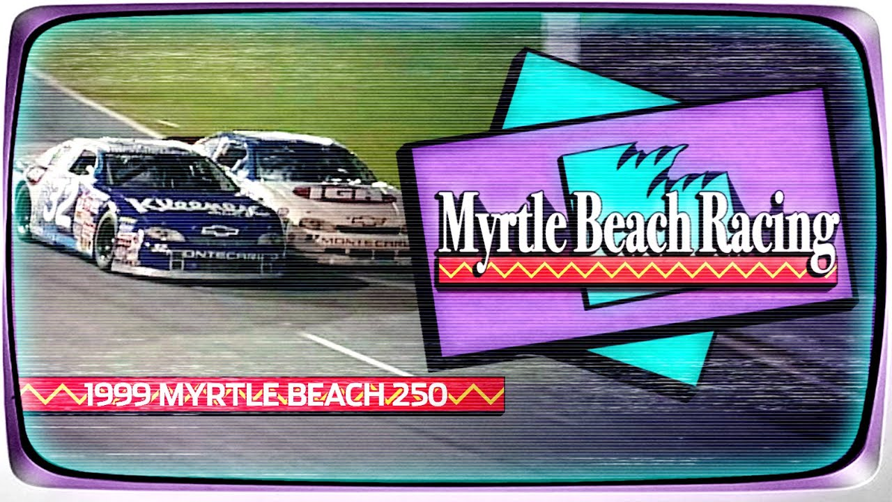 1999 Myrtle Beach 250 from Myrtle Beach Speedway | NASCAR Classic Full Race Replay