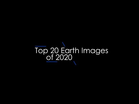 Top 20 Earth Images of 2020