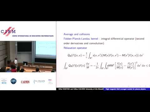 Mihai Bostan: High magnetic field averaged models for plasma physics