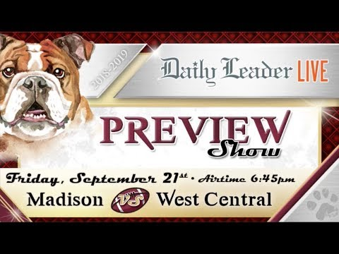 Madison vs. West Central High School Football Preview - DailyLeaderLive.com