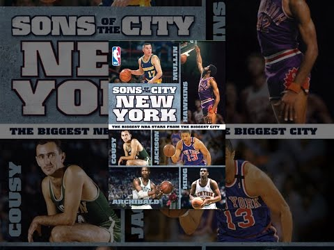 NBA Sons of the City: New York