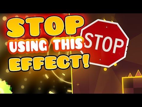 STOP USING THIS EFFECT! GD Rant Kind Of...