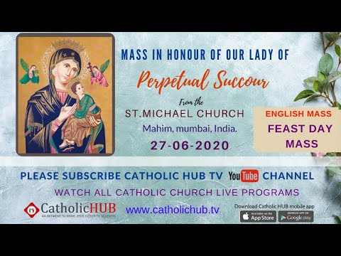 FEAST DAY-ENGLISH MASS | OUR LADY OF PERPETUAL SUCCOUR | ST.MICHAEL CHURCH |MAHIM | 27-06-2020
