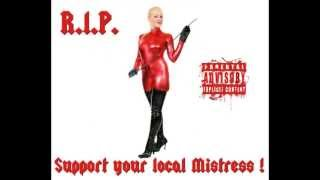 RIP - Support your local Mistress (Dub Mix)