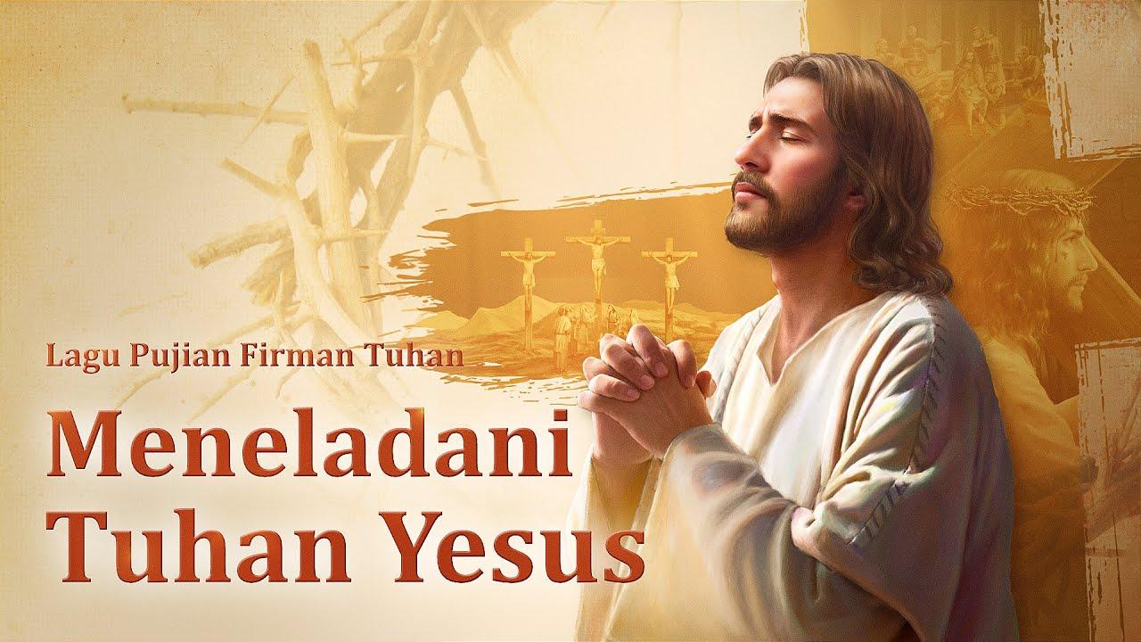 Lagu Rohani Kristen Terbaru 2019 Meneladani Tuhan Yesus Ikuti Tuhan Mengambil Jalan Salib