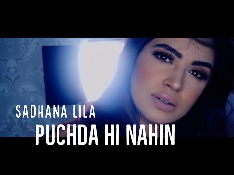 SADHANA LILA - PUCHDA HI NAHIN (PROD. DEVIN & AKASH) OFFICIAL MUSIC VIDEO