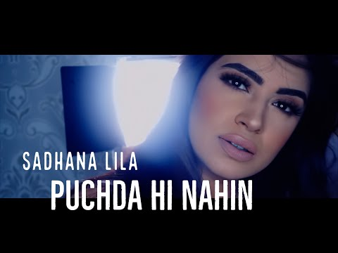 SADHANA LILA - PUCHDA HI NAHIN (PROD. DEVIN & AKASH) OFFICIAL MUSIC VIDEO