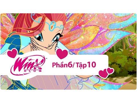 Winx Công chúa phép thuật - phần 6 tập 10 - [trọn bộ]