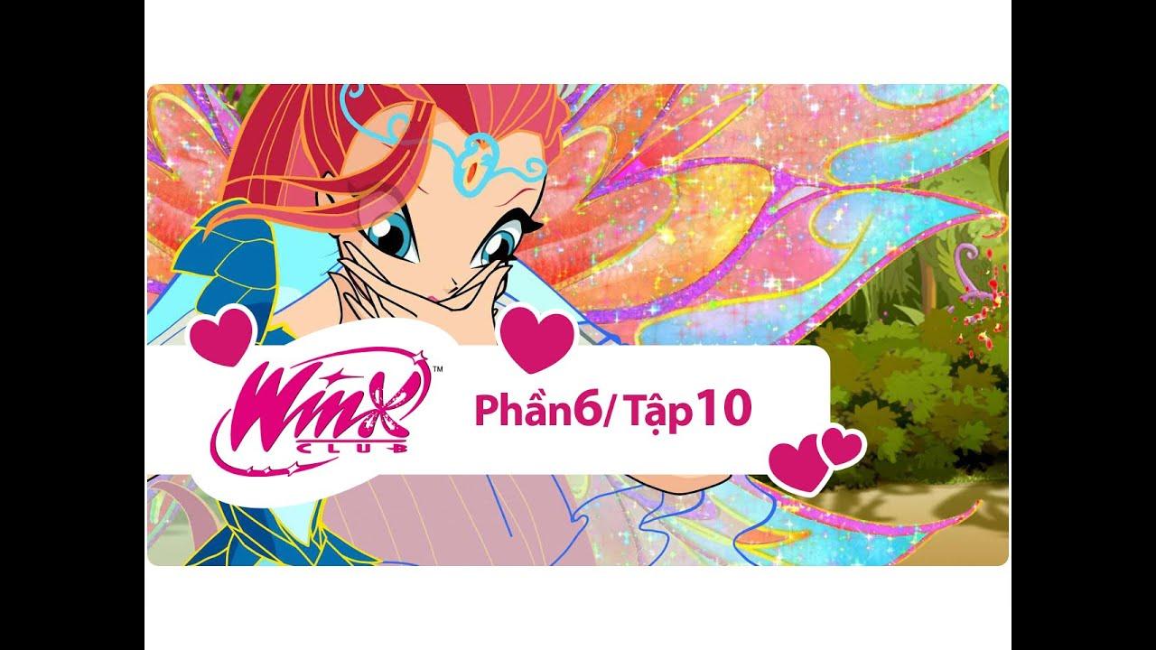 Winx Công chúa phép thuật – phần 6 tập 10 – [trọn bộ]