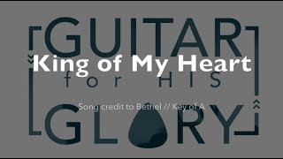 King of My Heart - Bethel (Full Play-through)