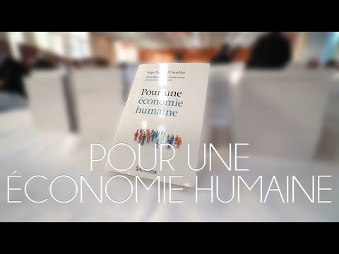POUR UNE ÉCONOMIE HUMAINE par Mgr d'Ornellas