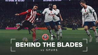 Behind the Blades | Sheffield United Vs Spurs | Brilliant Blades performance earns point