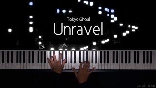 Tokyo Ghoul OP - Unravel [Piano/Animenz arr]
