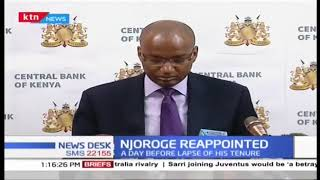 Why President Uhuru reappointed CBK Governor Patrick Njoroge