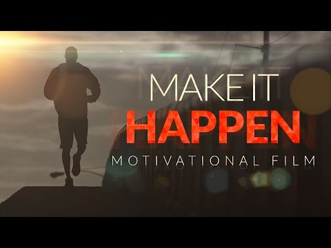 Make It Happen Motivation (It's Not Over Until I Win)